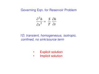 1D, transient, homogeneous, isotropic,  confined, no sink/source term