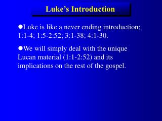 Luke's Introduction