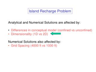 Analytical and Numerical Solutions are affected by: