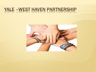 Yale –West Haven Partnership