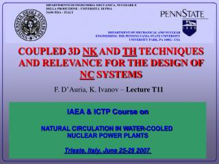 COUPLED 3D  N K  AND  T H  TECHNIQUES AND RELEVANCE FOR THE DESIGN OF  N C  SYSTEMS