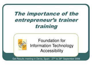 The importance of the entrepreneur's trainer training