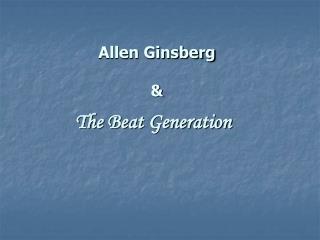 Allen Ginsberg  &
