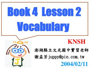 Book 4  Lesson 2          Vocabulary