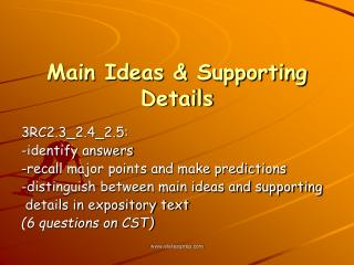 Main Ideas & Supporting Details
