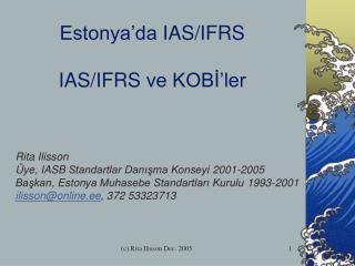 Estonya'da  IAS /IFRS  IAS/IFRS  ve KOBİ'ler