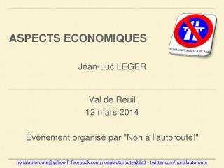 """Val de Reuil 12 mars 2014 Événement organisé par """"Non à l'autoroute!"""""""
