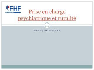 Prise en charge  psychiatrique  et ruralité
