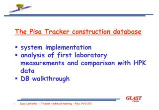 The Pisa Tracker construction database  system implementation  analysis of first laboratory