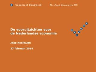 De vooruitzichten voor de  Nederlandse economie