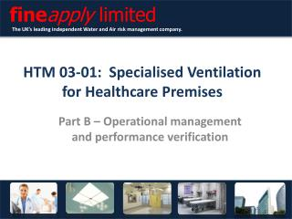 HTM 03-01:   Specialised Ventilation  for  Healthcare Premises