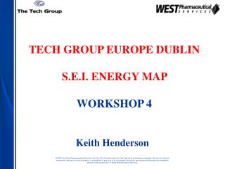 TECH GROUP EUROPE DUBLIN S.E.I. ENERGY MAP  WORKSHOP 4