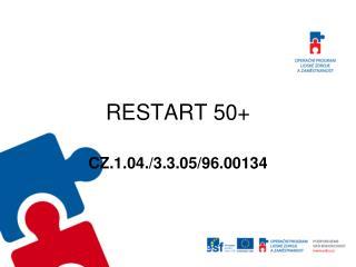 RESTART 50+