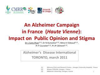 Alzheimer's Disease  International  TORONTO,  march  2011
