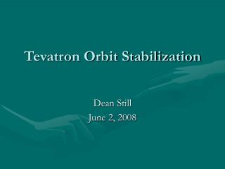 Tevatron Orbit Stabilization