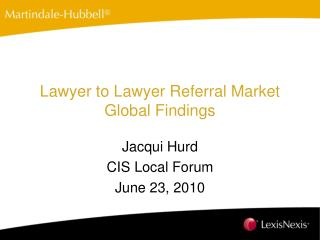 Lawyer to Lawyer Referral Market Global Findings