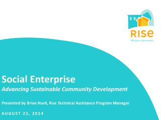 Social Enterprise Advancing Sustainable Community Development