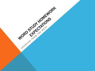 Word Study Homework Expectations