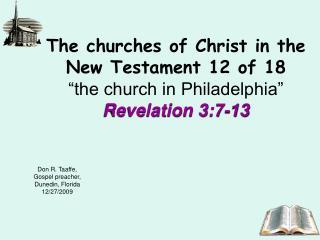 Don R. Taaffe, Gospel preacher, Dunedin, Florida 12/27/2009