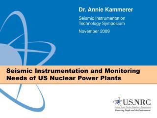 Seismic Instrumentation and Monitoring Needs of US Nuclear Power Plants