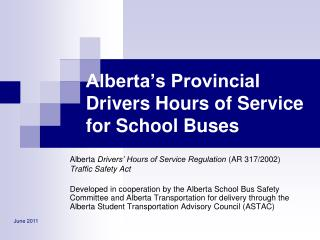 Alberta s Provincial Drivers Hours of Service for School Buses