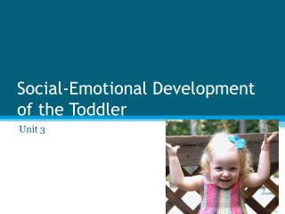Social-Emotional Development of the Toddler