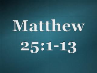 Matthew 25:1-13