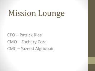 Mission Lounge
