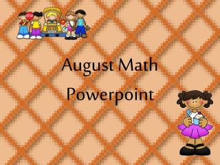 August Math  Powerpoint