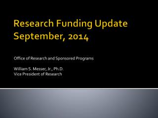 Research Funding Update September, 2014