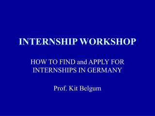 INTERNSHIP WORKSHOP