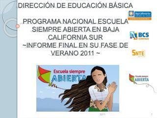 GOBIERNO DEL ESTADO DE BAJA CALIFORNIA SUR SECRETAR A DE EDUCACI N P BLICA DIRECCI N DE EDUCACI N B SICA  PROGRAMA NACIO