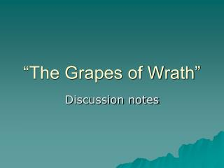 �The Grapes of Wrath�