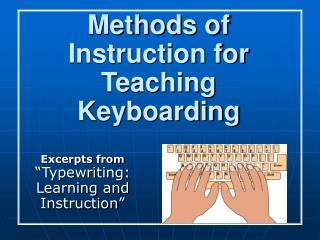Methods of Instruction for Teaching Keyboarding