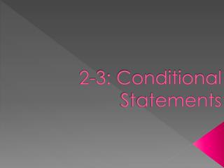 2-3: Conditional Statements