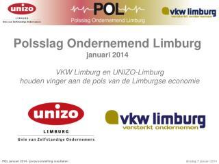 Polsslag Ondernemend Limburg januari 2014