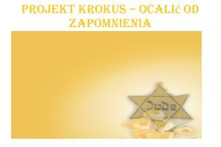 Projekt Krokus – ocalić OD ZAPOMNIENIA
