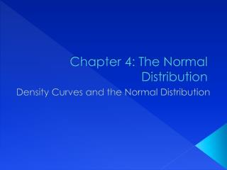 Chapter 4: The Normal Distribution