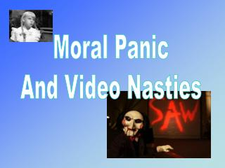 Moral Panic And Video Nasties