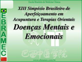 XIII Simpósio Brasileiro de Aperfeiçoamento em Acupuntura e Terapias Orientais