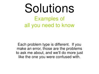 Solutions Examples of  all you need to know