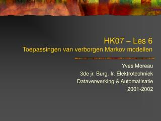 HK07 – Les 6 Toepassingen van verborgen Markov modellen