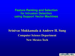 Feature Ranking and Selection for Intrusion Detection using Support Vector Machines