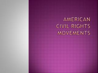 American  Civil rights movements