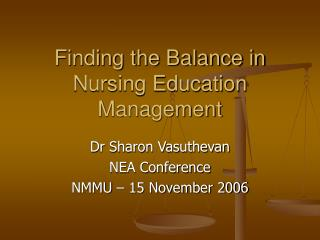 Finding the Balance in Nursing Education Management
