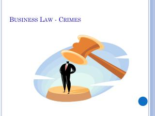 Business  Law - Crimes