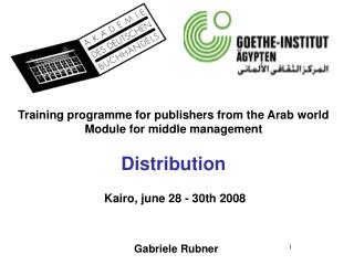 Training programme for publishers from the Arab world Module for middle management Distribution