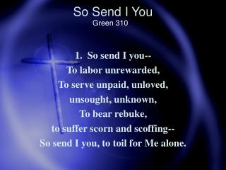 So Send I You