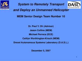 System to Remotely Transport  and Deploy an Unmanned Helicopter