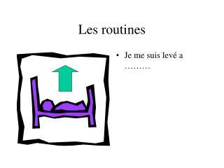 Les routines